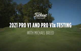 Testing the new Titleist Pro V1 and Pro V1X